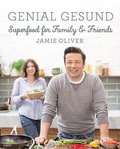 GENIAL GESUND: Superfood for Family & Friends von Jamie O... https://www.amazon.de/dp/3831031592/ref=cm_sw_r_pi_dp_x_-efuybASFXSYK