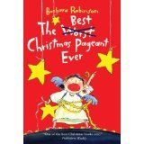The Best Christmas Pagent Ever.  New Christmas book tradition.