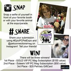 Snap a selfie of yourself in front of your favorite booth or with your favorite animal at the expo/pet parade, October 14, 15, & 16th. Best picture each day wins a prize.