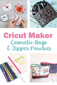Cosmetic Bags Made with the Cricut Maker - see tutorials and get ideas for cute fabric combinations for all these zipper pouches. #cricut