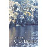 Blackwater on Nook - Swamps, alligators, deadly snakes. Illegal fishing, bad booze, and a river they called Blackwater. Indie Books, Literary Fiction, Book Nooks, Great Books, Graphic Prints, Fresh Water, The Good Place, Novels, Southern