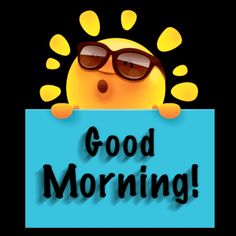 Good Morning Cards, Good Morning Messages, Good Morning Quotes, Morning Board, Gd, Good Morning Wishes