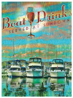 This unique crackle finish art print reads Boat Drinks Served at Sundown. Print measures 12 x 16 Backed and perfect for framing in stock size frame Beach Quotes, Beach Signs, Surf Art, Wine Drinks, Beverages, Lake Life, Wall Art Quotes, Nautical Theme, Coastal Living