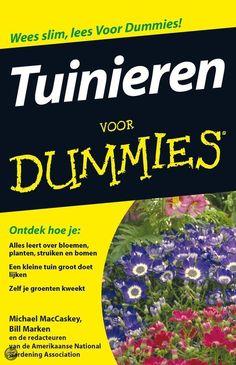 Tuinieren voor Dummies, pocketeditie. Nu kan iedereen tuinieren.