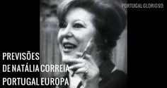 Previsões de Natália Correia: Portugal Europa