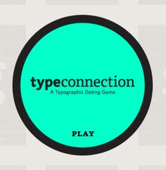 Just about the nerdiest and most fun way to get to know type pairings, TypeConnection is essentially a dating game for fonts. So corny and wonderfully imagined.