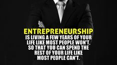 Inspiration Quote: Life of an Entrepreneur - Startup Champ Business Motivational Quotes, Business Quotes, Success Quotes, Positive Quotes, Inspirational Quotes, Business Goals, Leadership Quotes, Business Ideas, Motivational Posts