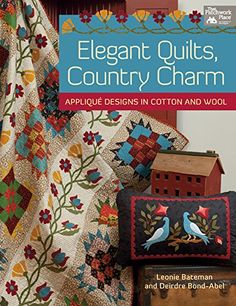 Elegant Quilts, Country Charm: Applique Designs in Cotton and Wool by Leonie Bateman