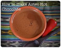 The Mayans and Aztecs are famous for inventing Hot Chocolate or Xocolatl as it was called in ancient Aztec (guess where it got it's name?) They made it by