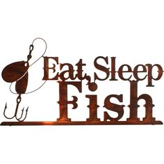 Sleep and Fish Metal Wall Art Artwork by Kevin Fletcher.Measurements: height x widthColor Finish: Honey PinionCrafted by artisans using laser cut metal with a unique heat transfer fi Fishing Signs, Fishing Quotes, Fishing Life, Gone Fishing, Fishing Stuff, Bass Fishing, Trout Fishing, Fishing Humor, Fishing Tackle