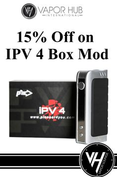 15% discount on IPV 4 Box Mod at Vista Vapor. It has a new variable voltage device from pioneer 4 you. For more Vapor Hub Coupon Codes visit: www.couponcutcode.com/coupons/get-15-off-on-ipv-4-box-mod/