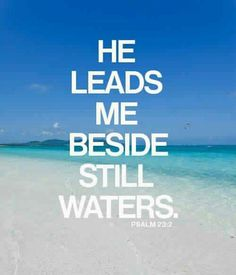 """What can we do to put ourselves in a position to hear God's voice? We have to make time in our daily lives to get quiet. David said of the Lord in Psalm 23:2, """"He leads me beside quiet waters."""" Today I want to encourage you to find those quiet waters where you can get alone with the Lord. It may be a room in your house, outside under the trees, or some other place where you can shut out the noise and distractions of the world for just a few precious minutes. The key to renewing your mind…"""