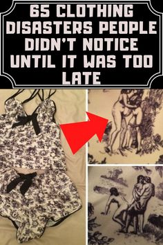 65 clothing disasters people didn't notice until it was too late