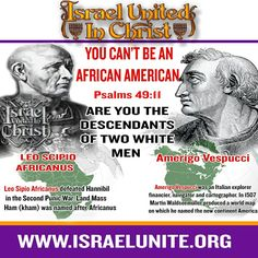 YOU CAN'T BE AN AFRICAN-AMERICAN!  LEARN YOUR TRUE NATIONALITY…