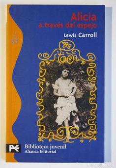 ALICIA A TRAVÉS DEL ESPEJO - LEWIS CARROLL (Libros de Segunda Mano (posteriores a 1936) - Literatura - Narrativa - Otros)