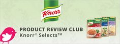 New+Product+Review+Club+Offer+/+Club+des+bancs+d'essai+:+Knorr+Selects #TRYKnorrSelects