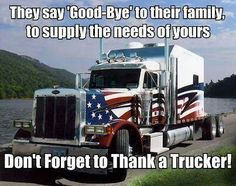 Be kind and thank truckers