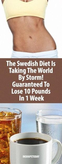 The Swedish Diet Is Taking The World By Storm! Guaranteed To Lose 10 Pounds In 1 Week - InShapeToday