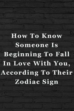 How To Know Someone Is Beginning To Fall In Love With You, According To Their Zodiac Sign #Aries #Cancer #Libra #Taurus #Leo #Scorpio #Aquarius #Gemini #Virgo #Sagittarius #Pisces #zodiac_sign #zodiac #astrology #facts #horoscope #zodiac_sign_facts #zodiacsigns