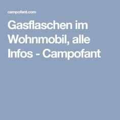 Gasflaschen im Wohnmobil, alle Infos - Campofant