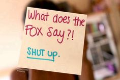 """I am so sick of goggling """"what does ...) and Google ALWAYS auto / puts up...""""the fox say"""""""