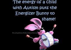 ;)  From Single Parents Of Children With Autism on Facebook