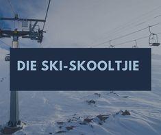Die Ski-Skooltjie Skiing, Beautiful, Ski