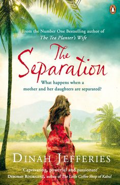 The Separation Buch von Dinah Jefferies versandkostenfrei bei Weltbild. Free Books, Good Books, Books To Read, My Books, Free Advertising, Mothers Love, The Guardian, Bestselling Author, Book Worms