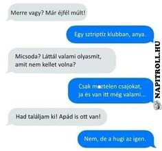 A hugi is itt van! Funny Pictures Can't Stop Laughing, Funny Pictures With Captions, Funny Photos, Hoe, Fail Girl, Funny Messages, Girl Humor, Funny Fails, Funny Moments