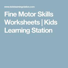 Fine Motor Skills Worksheets | Kids Learning Station