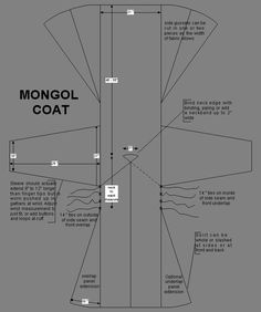 Tutorial (Intermediate) - How to Make a Mongol Crossover Coat.  Although this coat is based on Mongol clothing, it uses rectangular construction techniques that were used all over the world during the middle ages.  This tutorial gives you a pattern layout and some sample measurements, but expects you to figure out some of the assembly on your own.  Still a fairly simple project though.