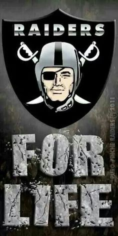 Raiders for life Baby!