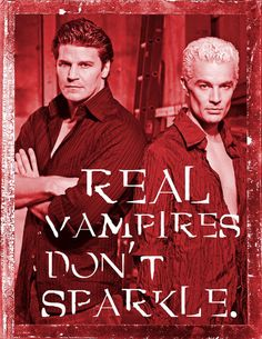 Buffy Angel Spike Real Vampires Don't Sparkle Shirt ALL SIZES
