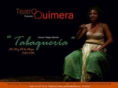 http://www.portalescena.com/2013/05/22/tabaquer%C3%ADa-en-el-teatro-quimera/