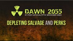 #Dawn2055 has launched two brand new features that will improve the gameplay drastically. These awesome new features are perks as well as depleting salvage.