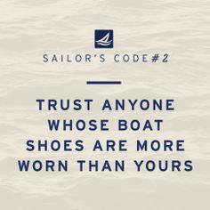 Words of wisdom #sailorscode #sperry