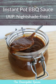 Instant Pot BBQ sauce. Nightshade free. AIP.  - The Emancipated Epicure