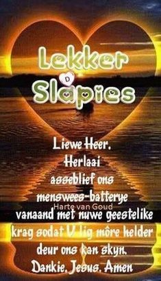 Evening Greetings, Goeie Nag, Goeie More, Afrikaans Quotes, Amen, Bible, Words, Sleep Tight, Embroidery