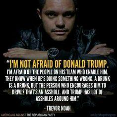 I'm a Trevor Noah fan