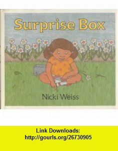 Surprise box (9780399222108) Nicki Weiss , ISBN-10: 0399222103  , ISBN-13: 978-0399222108 ,  , tutorials , pdf , ebook , torrent , downloads , rapidshare , filesonic , hotfile , megaupload , fileserve