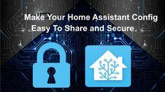 secrets.yaml –  הדרך הקלה והנוחה לנהל ולאבטח מידע פרטי במערכת Home-Assiatant