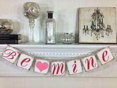 Valentines Decoration Banner - Be Mine Valentine Banner - Valentines Decorations - Be Mine Banner. $16.00, via Etsy.