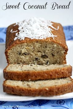 Sweet Coconut Bread ~ Butter with a Side of Bread #recipe( I can make this gluten free by using king Arthur gluten flour. Can't wait to try this