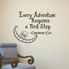 Alice In Wonderland Wall Decals Quotes Cheshire Cat Everybody Requires A First S . - Alice In Wonderland Wall Decals Quotes Cheshire Cat Anyone Requires a First Step Vinyl Wall Sticker - The Words, Sticker Art, Wall Stickers, Steps Quotes, Alice And Wonderland Quotes, Wonderland Party, Adventures In Wonderland, Tattoo Alice In Wonderland, Cheshire Cat Alice In Wonderland