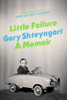 Little Failure by Gary Shteyngart - Traces the author's experiences as a young bullied Jewish-Russian immigrant in Queens, his haphazard college pursuits, and his initial forays into a literary career. Recommended by: Lisa Caputo, Assistant Library Director