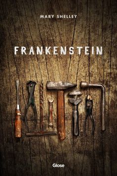 Mary Shelley, Frankenstein | Read on Glose
