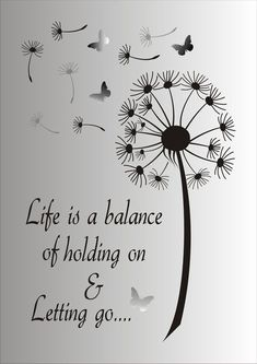 Life is a balance of holding on and letting go door SuperiorStencils