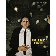 Magic Magazine September 2014 - CONTENTS: Blake Vogt: Coming to Light By Jamie D. Grant People scoffed when Blake Vogt said he wanted to design illusions for Las Vegas magicians. Yet, a few years later, he was doing just that, and he has now consulted for many of the biggest names in magic, in addition to keeping up his own performing career. The Official Wizard of San Francisco ... get it here: http://www.wizardhq.com/servlet/the-17447/magic-magazine-september-2014/Detail?source=pintrest