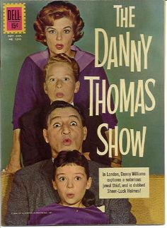 """""""The Danny Thomas Show"""" (1953-1965) Margaret, Rusty, Danny & Linda (The Show Was Originally Called """"Make Room For Daddy"""")"""