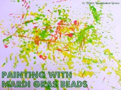 Painting with Mardi Gras Beads for toddlers and preschoolers